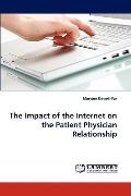 Impact of the Internet on the Patient Physician Relationship