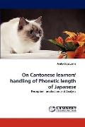 On Cantonese Learners' Handling of Phonetic Length of Japanese