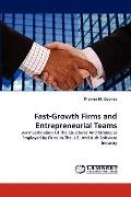 Fast-Growth Firms and Entrepreneurial Teams