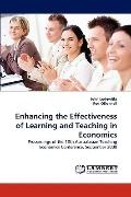 Enhancing the Effectiveness of Learning and Teaching in Economics
