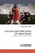 Teaching and Practicing of Table Tennis