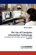 Use of Computer Information Technology