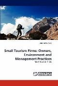 Small Tourism Firms : Owners, Environment and Management Practices