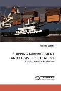 Shipping Management and Logistics Strategy