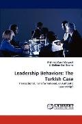Leadership Behaviors : The Turkish Case