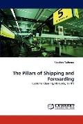 Pillars of Shipping and Forwarding