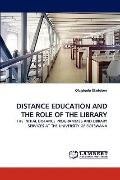 Distance Education and the Role of the Library
