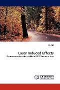 Laser Induced Effects