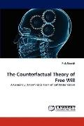 Counterfactual Theory of Free Will