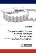 Computer Aided Process Planning for Rapid Prototyping