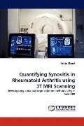 Quantifying Synovitis in Rheumatoid Arthritis Using 3t Mri Scanning