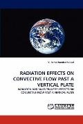 Radiation Effects on Convective Flow Past a Vertical Plate