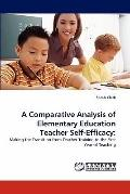 Comparative Analysis of Elementary Education Teacher Self-Efficacy
