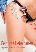 Peinliche Liebschaften (German Edition)