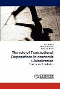 The role of Transnational Corporations in economic Globalization: Economy and Globalization
