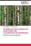 Irradiacin microondas en reacciones de cicloadicin sin disolvente: Modificaciones de selecti...