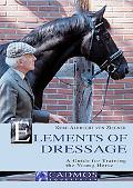 Elements of Dressage A Guide for Training the Young Horse