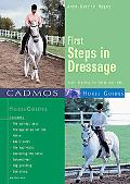 First Steps in Dressage Basic Training for Horse & Rider