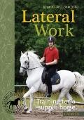 Lateral Work: Training for a Supple Horse