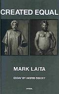 Mark Laita: Created Equal
