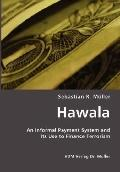 Hawala: An Informal Payment System and Its Use to Finance Terrorism