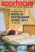 Spartacus International Hotel & Restaurant Guide 2011 10th Edition (Multilingual Edition)