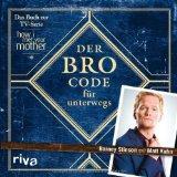 Der Bro Code fr unterwegs
