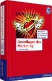 Grundlagen des Marketing:  5., aktualisierte Auflage
