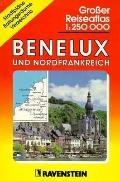 Grosser Reiseatlas Benelux Nordfrankreich