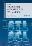 Automating with Step 7 in STL and SCL : Simatics S7-300-400 Programmable Controllers