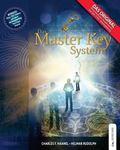Das Master Key System: Lebe Dein Leben auf hheren Ebenen (German Edition)