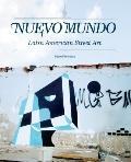 Nuevo Mundo: Latin American Street Art