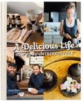 Delicious Life : New Food Entrepreneurs