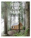 Hide and Seek : Cabins and Hideouts