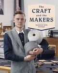 Craft and the Makers : Between Tradition and Attitude