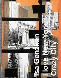 Isa Genzken I Love New York, Crazy City