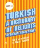 Turkish A Dictionary of Delights