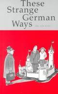 These Strange German Ways
