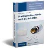 Praktische Biochemie nach Dr. Schler
