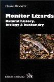 Monitor Lizards Natural History, Biology & Husbandry