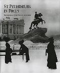 St Petersburg In Focus Photographers Of The Turn Of The Century