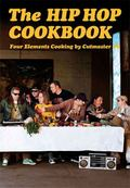Hip Hop Cookbook : Four Elements Cooking