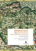Brokstedt : 475 Jahre Geschichte Einer Gemeinde in Holstein