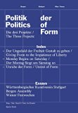 Politics of Form: The Rediscovery of Art as Political Imagination (German Edition)