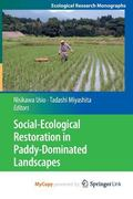 Social-Ecological Restoration in Paddy-Dominated Landscapes