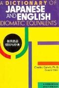 Dictionary of Japanese and English Idiomatic Equivalents