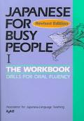 Japanese for Busy People The Workbook  Drills for Oral Fluency