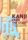 Kanji from the Start: A Comprehensive Japanese Reader - Martin Lam - Paperback