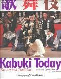 Kabuki Today The Art and Tradition