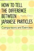 How To Tell The Difference Between Japanese Particles Comparisons and Exercises